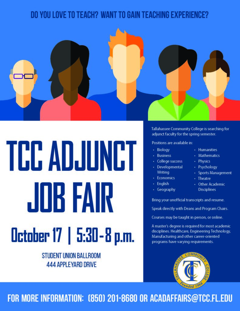 Join us for the TCC Adjunct Job Fair on Oct. 17, 2017 from 5:30 to 8 p.m. in the Student Union Ballroom.