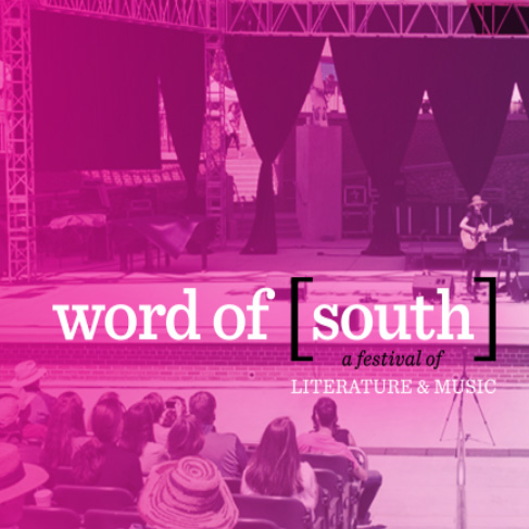 Word of [South]: Literature and Music Festival