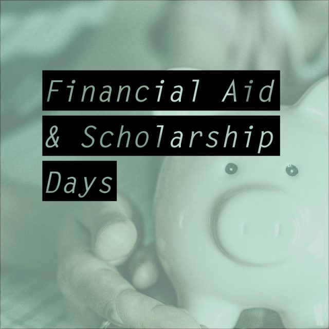 Financial Aid and Scholarship Days