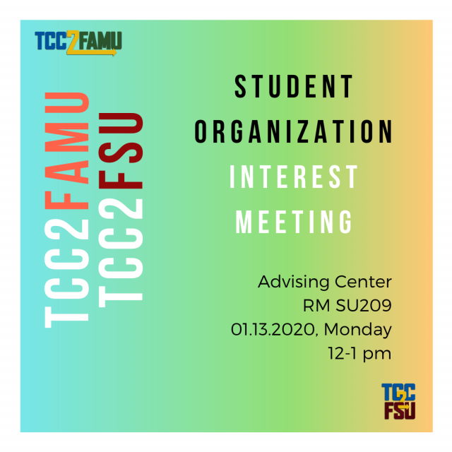 TCC2FAMU/FSU Student Organization Interest Meeting